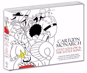 Cartoon Monarch - Otto Soglow & The Little King
